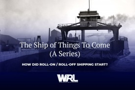 The Ship of Things to Come: How did Roll-on / Roll-off Shipping start?